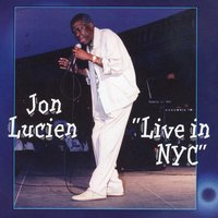 Live in NYC — Jon Lucien