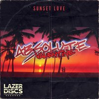 Sunset Love — Absolute Valentine