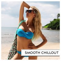 Smooth Chillout — сборник