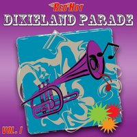 Red Hot Dixieland Parade Vol. 1 — Harper's Dixieland Marching Band