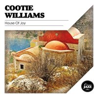 House of Joy — Cootie Williams