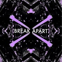 Break Apart — Violet Venom