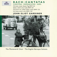 Bach, J.S.: Christmas Cantatas BWV 63, 64, 121 & 133 — Derek Lee Ragin, Sara Mingardo, John Eliot Gardiner, Rufus Müller, English Baroque Soloists, The Monteverdi Choir