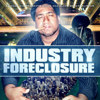Industry Foreclosure — 5mics aka 5alive