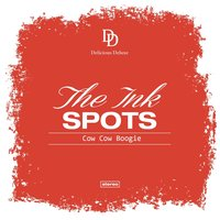 Cow Cow Boogie — The Ink Spots
