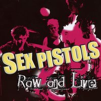 Raw And Live — Sex Pistols