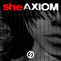 Axiom — She