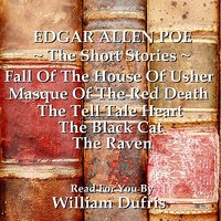 Edgar Allan Poe - The Short Stories — William Dufris, Edgar Allan Poe - William Dufris