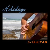 Holidays For Guitar — сборник