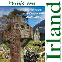 Scarborough Fair - Greensleeves - Amazing Grace - Geordi - Musik Aus Irland — сборник