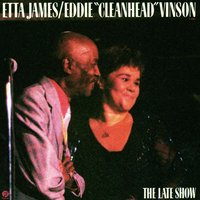 "Blues In The Night Vol. 2: The Late Show — Etta James, Eddie ""Cleanhead"" Vinson"
