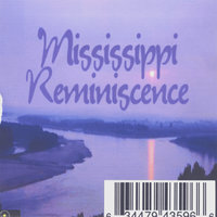 Mississippi Reminiscence — E