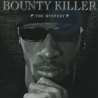 Getto Dictionary: The Mystery — Bounty Killer