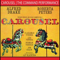 Carousel: The Command Performance — Alfred Drake