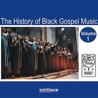 The History of Black Gospel Volume 1 — сборник