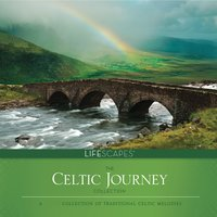 Celtic Journey — John William, Dirk Freymuth, Dean Magraw, Jeff Victor, Wayne Jones|Amy Hayashi-Jones, Tim Frantzich