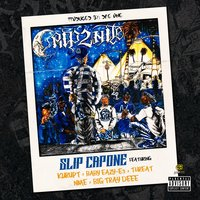 Crip2Nite - Single — Slip Capone