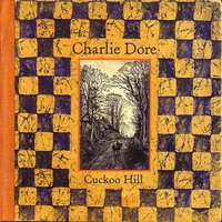 Cuckoo Hill — Charlie Dore