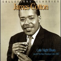 Late Night Blues — James Cotton