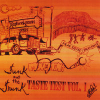 Taste Test, Vol. 1 — Funk Out the Trunk