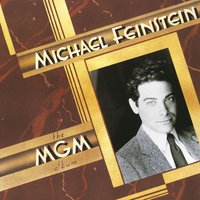 The M.G.M. Album — Michael Feinstein