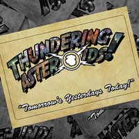 Tomorrow's Yesterdays Today! — Thundering Asteroids!