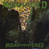 Misadventures — Misguided