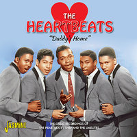 Daddy's Home - The Great Recordings of the Heartbeats / Shep and the Limelites — The Heartbeats