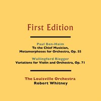 Paul Ben-Haim: To the Chief Musician, Metamorphoses for String Orchestra, Op. 55 - Wallingford Riegger: Variations for Violin and Orchestra, Op. 71 — Wallingford Riegger, Paul Ben-Haim, The Louisville Orchestra, Robert Whitney, The Louisville Orchestra and Robert Whitney