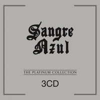 The Platinum Collection — Sangre Azul