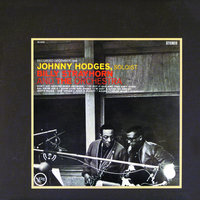 Johnny Hodges With Billy Strayhorn And The Orchestra — Johnny Hodges, Billy Strayhorn