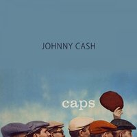 Caps — Johnny Cash