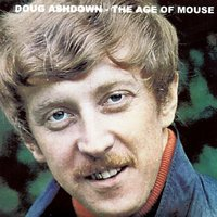 The Age Of Mouse — Doug Ashdown