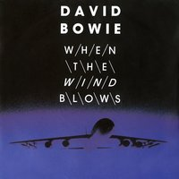 When The Wind Blows digital E.P. — David Bowie