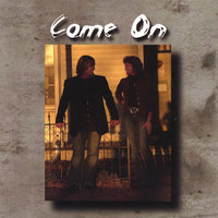 Come On — Debbie Milligan and Kerry Conner