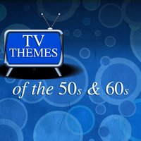 Tv Themes of the 50s and 60s — сборник
