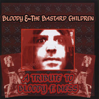 Bloody & The Bastard Children — сборник