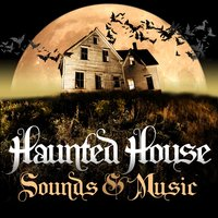 Haunted House Sounds & Music — сборник
