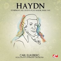 Haydn: Symphony No. 103 in E-Flat Major, Hob. I/103 — Йозеф Гайдн