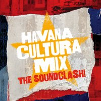 Havana Cultura Mix: The Soundclash — сборник