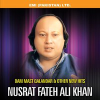 Dam Mast Qalandar & Other New Hits — Nusrat Fateh Ali Khan
