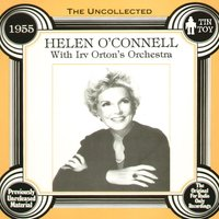 The Uncollected — Helen O'Connell
