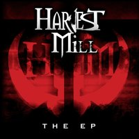The EP — Harvest Mill