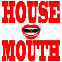 House Mouth, Vol. 1 — сборник