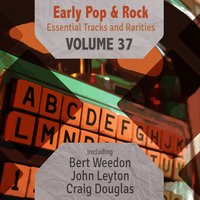 Early Pop & Rock Hits, Essential Tracks and Rarities, Vol. 37 — сборник