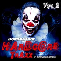 Domination Hardcore Traxx, Vol.2 — сборник