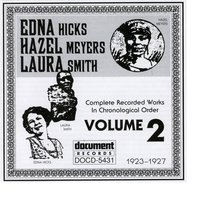 Edna Hicks - Hazel Meyers - Laura Smith Vol. 2 (1923-1927) — сборник
