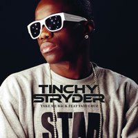 Take Me Back — Tinchy Stryder, Taio Cruz