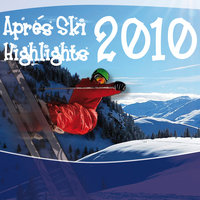 Apres Ski Highlights 2010 — сборник
