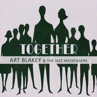 Together — Art Blakey & The Jazz Messengers